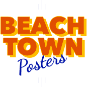Beach Town Posters