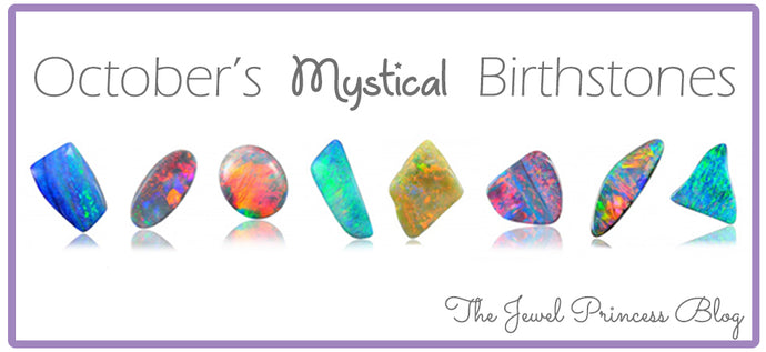 October Birthstones | The Histories of October's Shade-Shifting Birthstones
