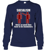 Socialism Long Sleeve
