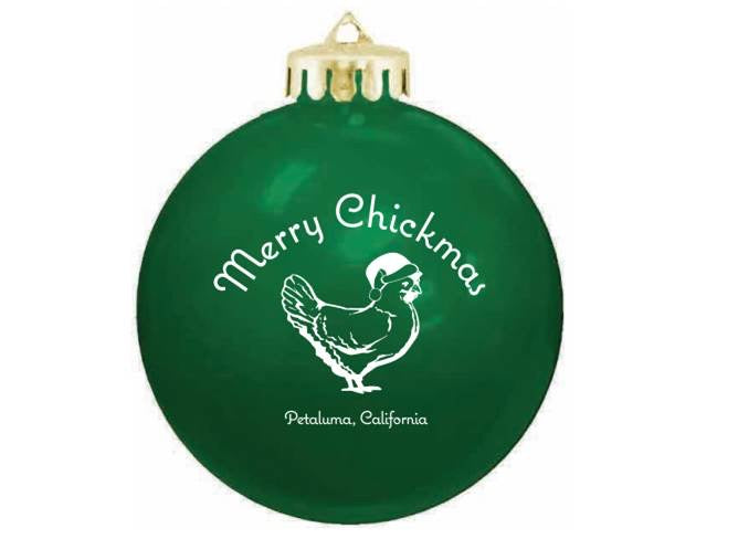 Merry Chickmas Petaluma  Holiday Ornament-Green