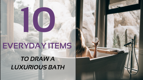 10 Everyday Items To Draw A Luxurious Bath At Home