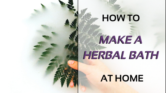 How to make a herbal bath at home?