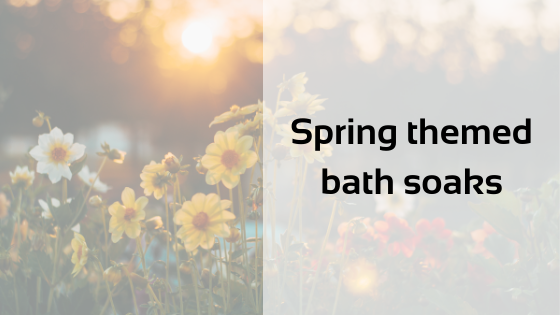 Spring themed bath soaks