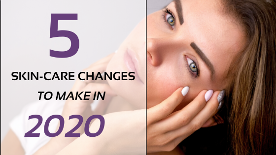 5 Skin-Care Changes To Make In 2020