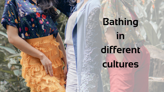 Bathing in different cultures