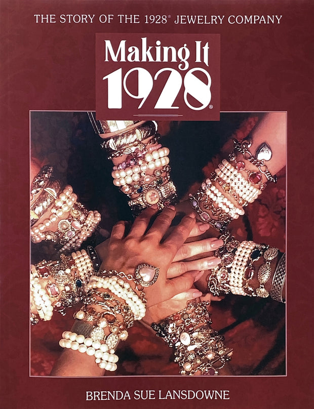 Making it 1928 The Story Of The 1928 Jewelry Company