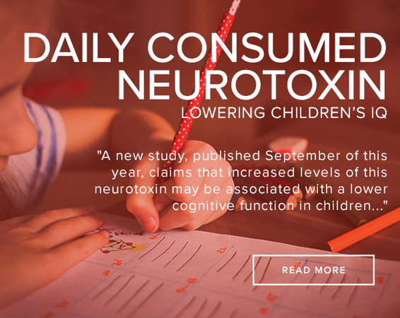 Daily Consumed Neurotoxin Lowering Children's IQ?