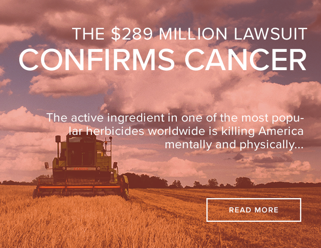 "A large green tractor harvests a field of wheat under a sky of fluffy white clouds and blue sky. The image reads: ""The $289 Million Lawsuit Confirms Cancer."""