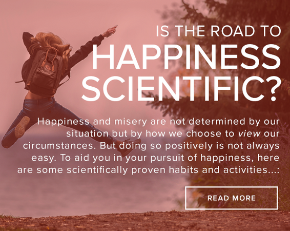 9 Scientifically Proven Habits That Lead to Happiness