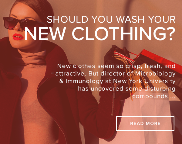 New Clothing Crawling with Toxic Chemicals & Fecal Flora?