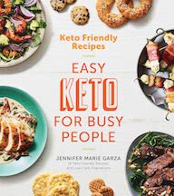 Easy Keto for Busy People by Jennifer Marie Garza