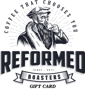 coffee christian coffee reformed coffee Means of Calvination Gift Cards Gift Card $10.00 - Reformed Roasters