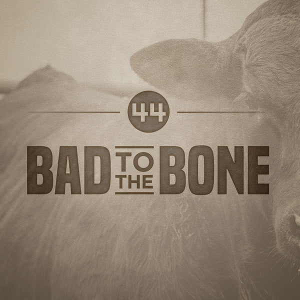 44 Farms Bad to the Bone Subscription - $200/Month