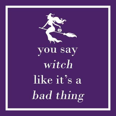 You Say Witch (Beverage Napkin)