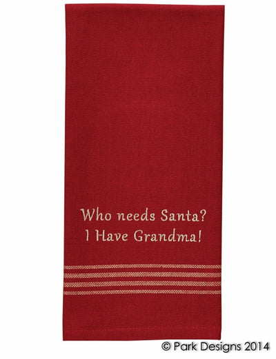 Who Needs Santa? Dish Towel