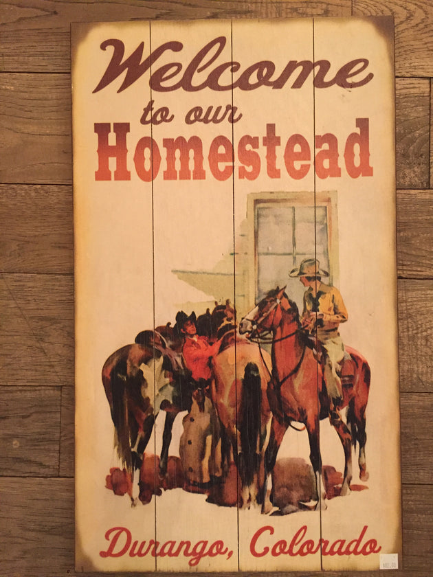 """Welcome To Our Homestead"" (405)"