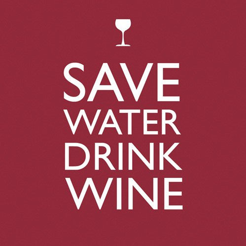 Save Water Drink Wine (Beverage Napkin)
