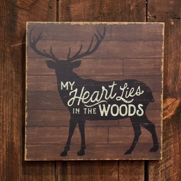My Heart Lies in the Woods (Deer on Wooden Background)