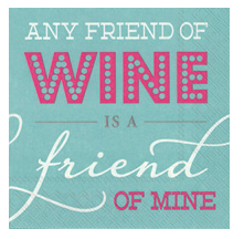 Any Friend of Wine (Beverage Napkin)