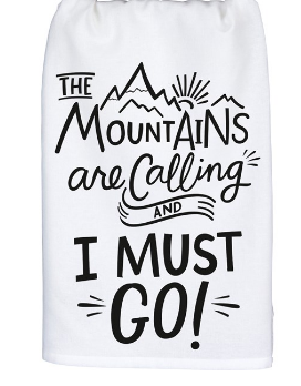 The Mountains Are Calling Dish Towel