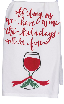 As Long As We Have Wine Dish Towel