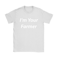 I'm Your Farmer T Shirt for Women Farmers Market