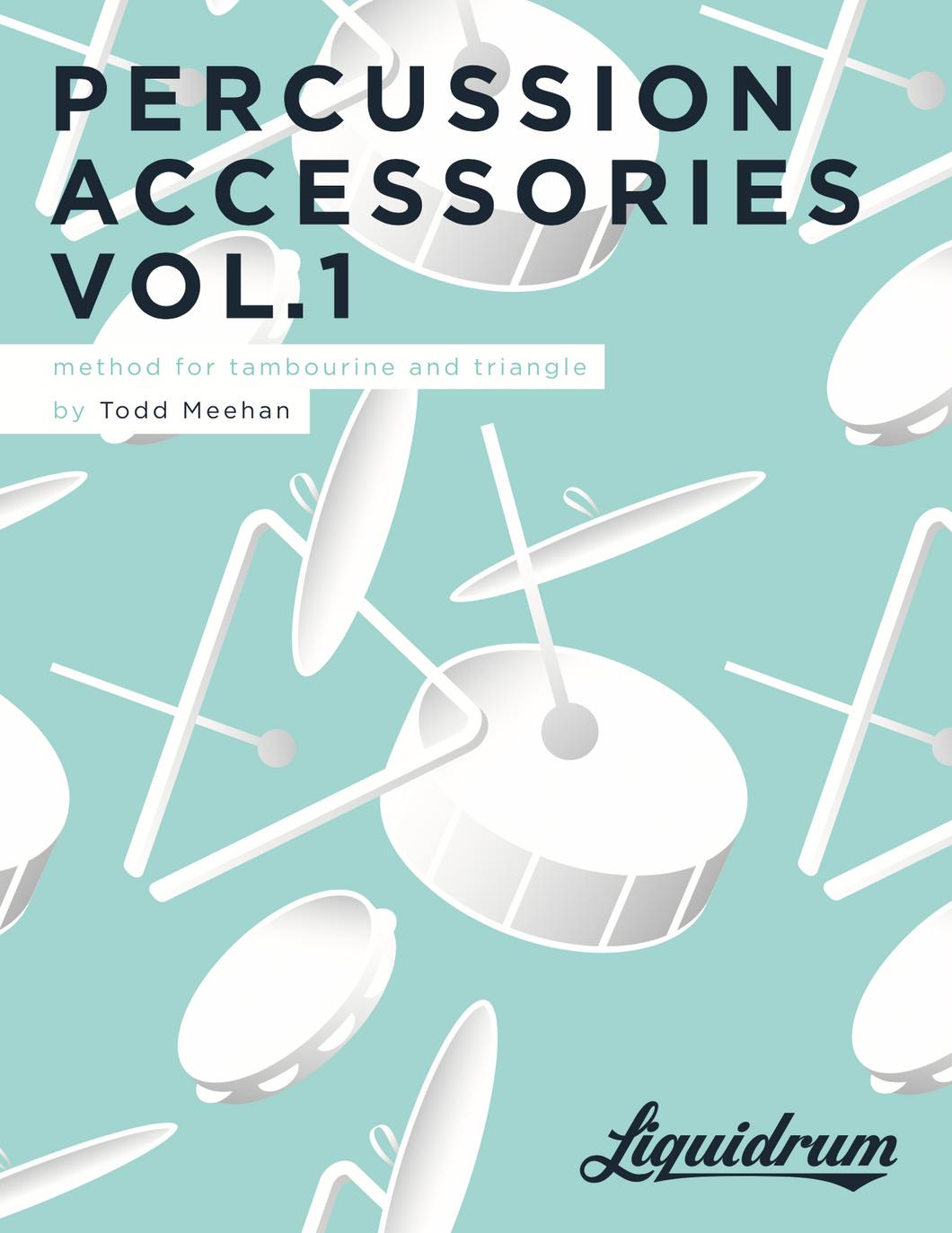 Percussion Accessories Vol. 1 — Method for Tambourine and Triangle (DIGITAL DOWNLOAD)