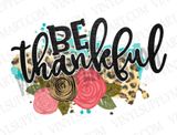 *Be Thankful - Flower Transfer