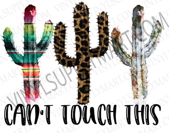*Can't Touch This - SUBLIMATION TRANSFER