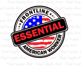 *Essential American Worker - HTV Transfer