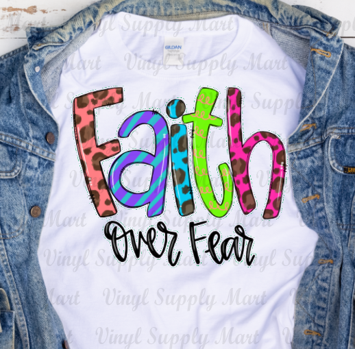 *Faith over Fear - HTV Transfer