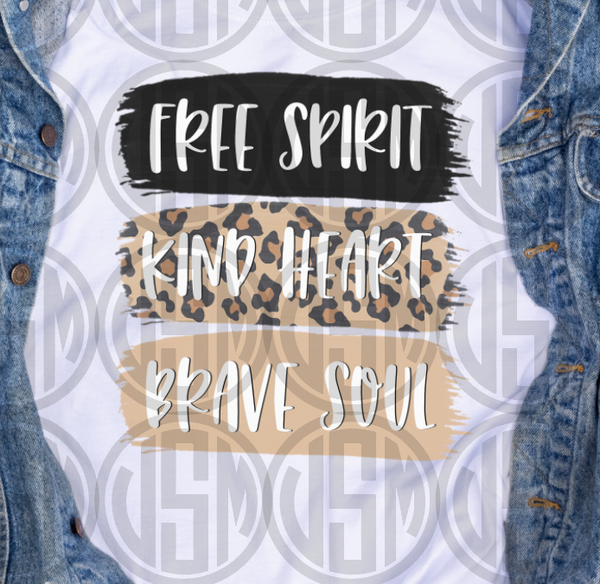 *Free Spirit, Kind Heart, Brave Soul - Transfer