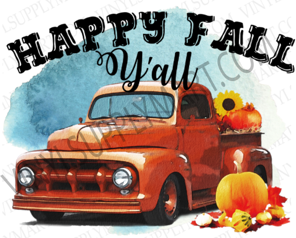 *Happy Fall Y'all Truck - SUBLIMATION TRANSFER