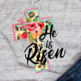 *He is Risen - Leopard Floral - HTV Transfer