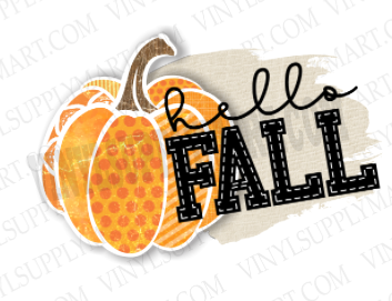 *Hello Fall - SUBLIMATION TRANSFER