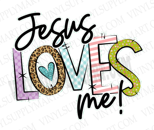*Jesus Loves Me - SUBLIMATION TRANSFER