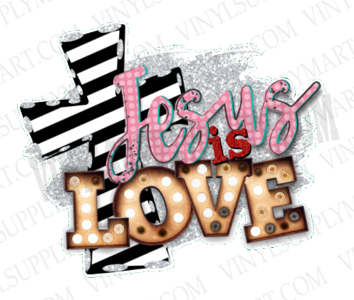 *Jesus is Love - SUBLIMATION TRANSFER