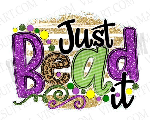 *Just Bead It - SUBLIMATION TRANSFER
