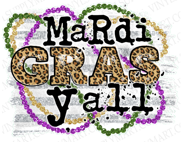*Mardi Gras Y'all - SUBLIMATION TRANSFER