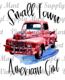 *Small Town American Girl - HTV Transfer