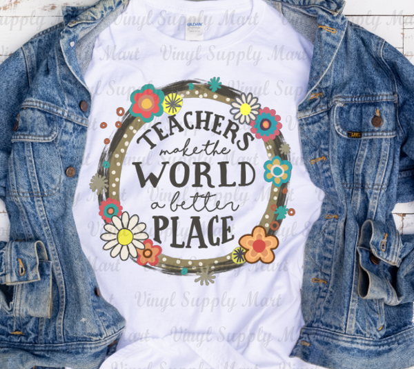 *Teachers Make the World a Better Place - HTV Transfer