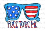 *Free to to be me SHADES - HTV Transfer