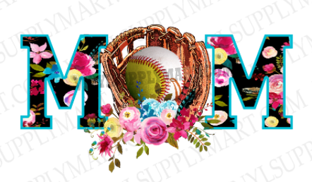 *MOM - Baseball - Softball - Floral - SUBLIMATION TRANSFER