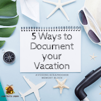 5 Ways to Journal and Remember Vacation Details
