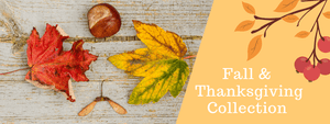 Fall & Thanksgiving Collection