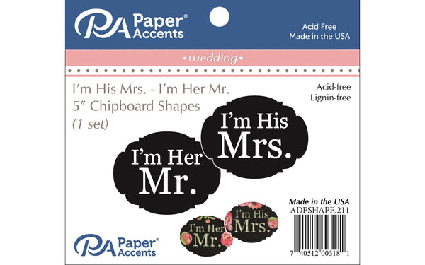 Paper Accents Chip Shape Wedding I'M HIS MRS. and I'M HER MR. black set | Craftastic Cabin Inc