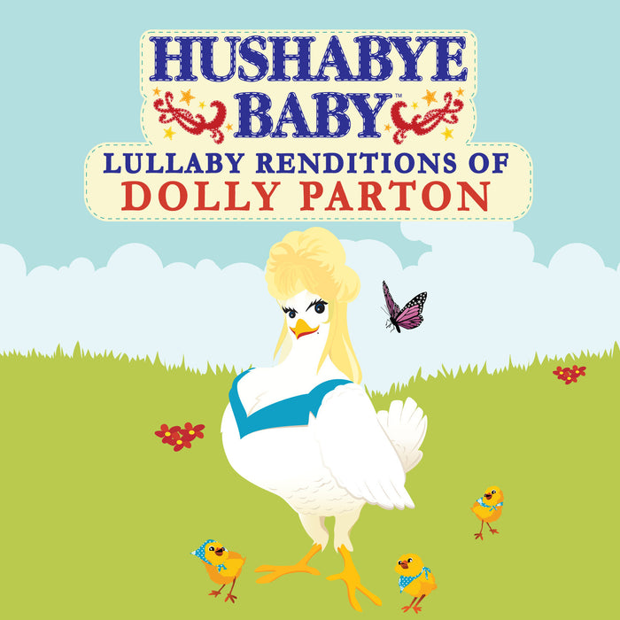 Hushabye Baby Lullaby Renditions of Dolly Parton