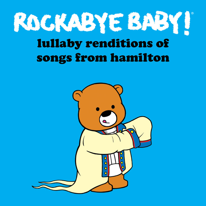 Lullaby Renditions of Hamilton