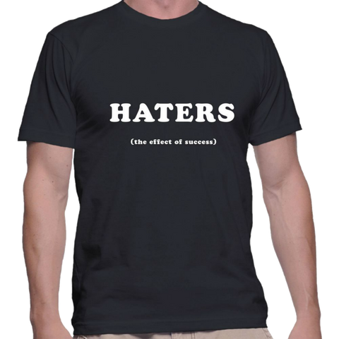 Haters the effects of success