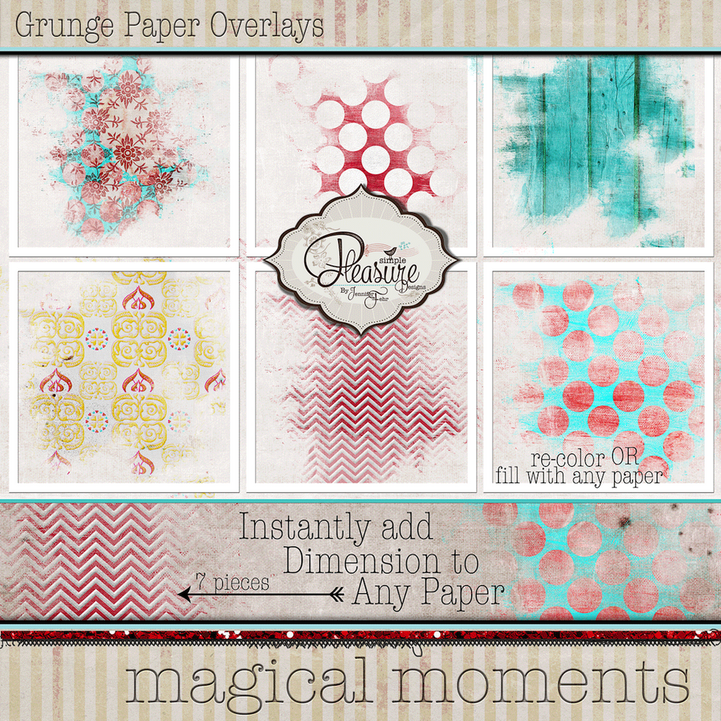 Magical Moments: {Grunge Overlay Stamps}